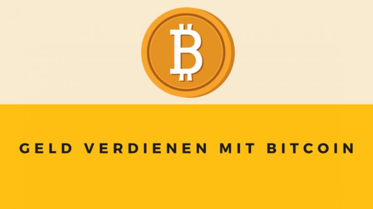 Geld machen mit Bitcoins